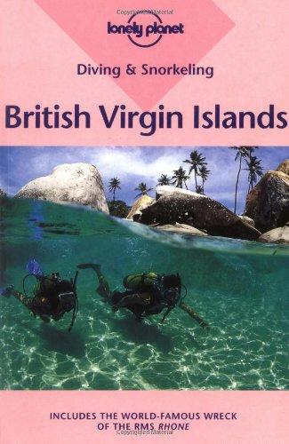 Lonely Planet Diving & Snorkeling British Virgin: Handler, Mauricio