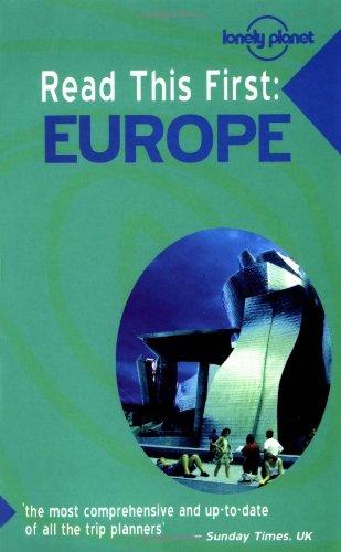 9781864501360: Europe (Lonely Planet Read This First)