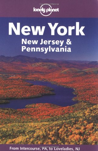 9781864501384: Lonely Planet New York, New Jersey & Pennsylvania (LONELY PLANET NEW YORK, NEW JERSEY AND PENNSYLVANIA)