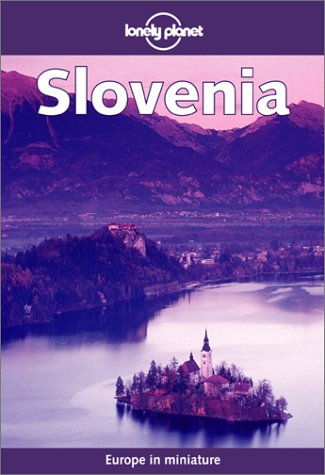 9781864501605: Slovenia (Lonely Planet Travel Guides)