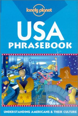 9781864501827: Lonely Planet USA Phrasebook: Understanding Americans & Their Culture (Lonely Planet Phrasebook: India)