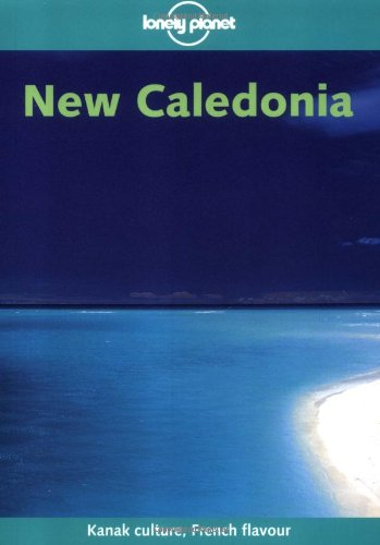 9781864502022: New Caledonia (Lonely Planet Regional Guides)
