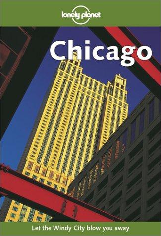 Lonely Planet Chicago: Berkmoes, Ryan Ver; Ver Berkmoes, Ryan