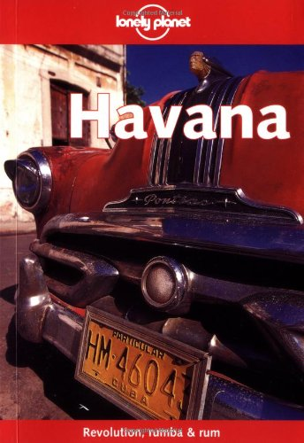 9781864502299: Havana (Lonely Planet Regional Guides)