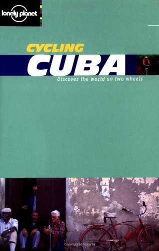 9781864502497: Lonely Planet Cycling Cuba