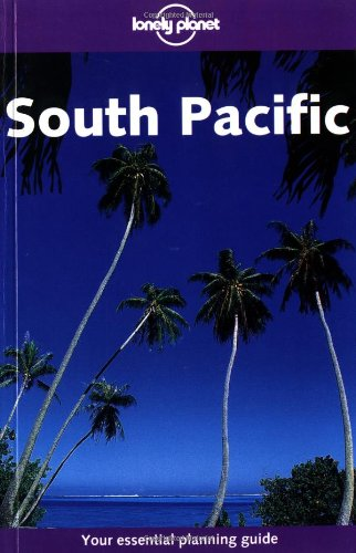 9781864503029: South Pacific (Lonely Planet Travel Guides)