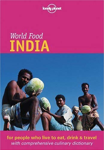 9781864503289: Lonely Planet World Food India (Lonely Planet World Food Guides)