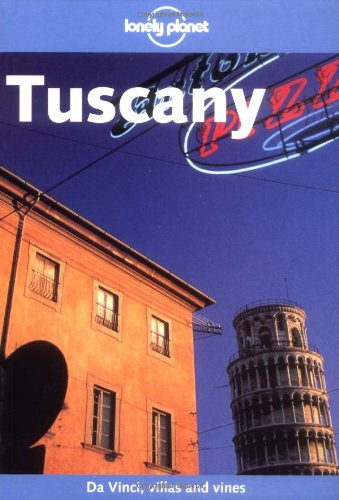 9781864503579: Lonely Planet Tuscany (Lonely Planet Florence & Tuscany)