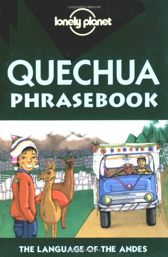 9781864503814: Quechua Prasebook (Lonely Planet Phrasebook)