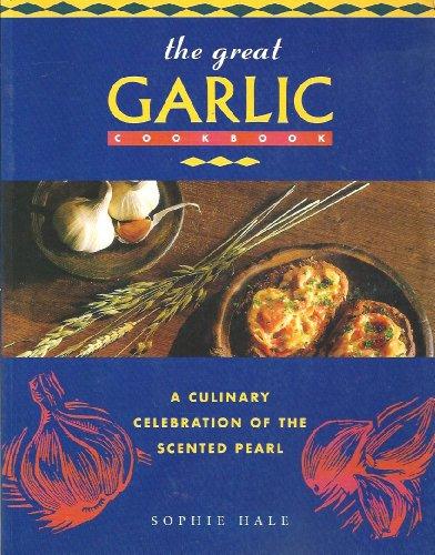 9781864601718: The Great Garlic Cookbook