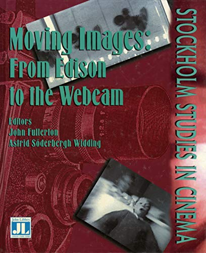 9781864620542: Moving Images: From Edison to the Webcam