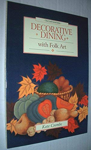 Decorative Dining : With Folk Art