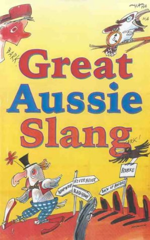 Great Aussie Slang: Pinkney, Maggie