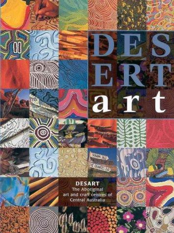 9781864650044: Desert Art: The Desart Directory of Central Australian Aboriginal Art and Craft Centres
