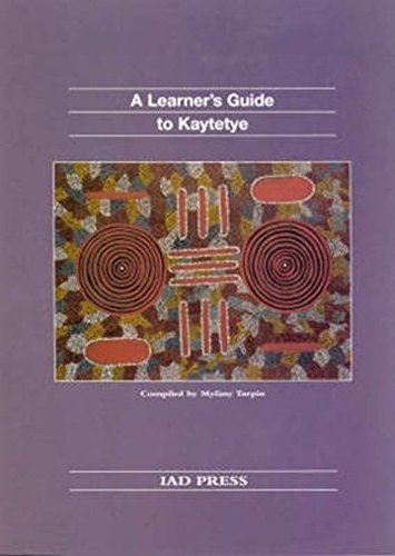 9781864650266: Learner's Guide to Kaytetye