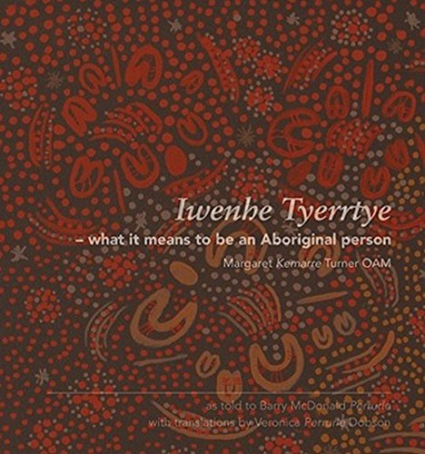 9781864650952: Iwenhe Tyerrtye: What It Means to Be an Aboriginal Person