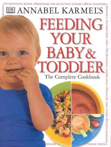 9781864660692: Feeding Your Baby and Toddler [Gebundene Ausgabe] by Annabel Karmel