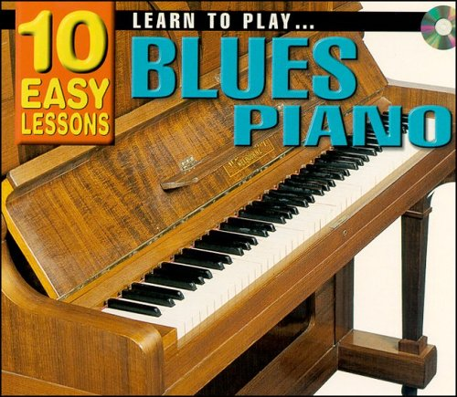 9781864690132: LEARN TO PLAY BLUES PIANO: 10 EASY LESSON (Book, CD &Poster)