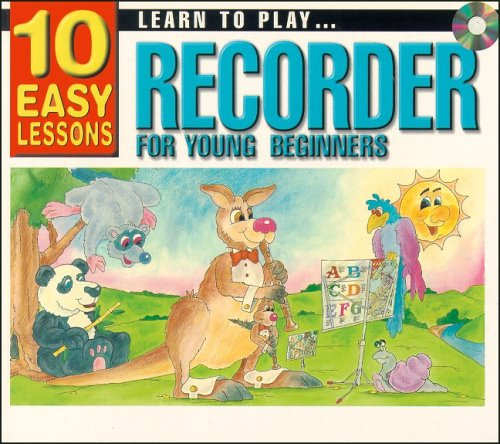 10 Easy Lessons- Learn To Play Recorder: Gary Turner