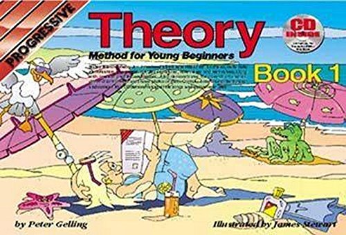 Theory : Method For Young Beginners : Incudes Cd : Book 1 (Progressive Young Beginners)