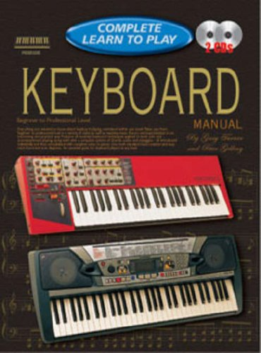 Progressive Complete Learn to Play Keyboard Manual: Peter Gelling