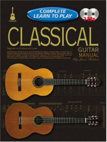 Progressive Complete Learn to Play Classical Guitar Manual (Progressive: Complete Learn to Play Instructions) (1864692391) by Peter Gelling