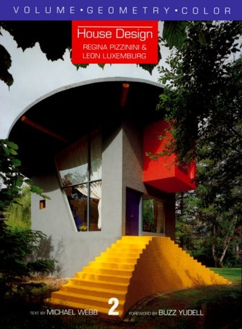 House Design (Volume Geometry Color): Pizzinini, Regina, Luxemburg, Leon