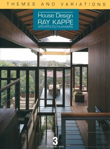 House Design: Ray Kappe: Kappe, Ray