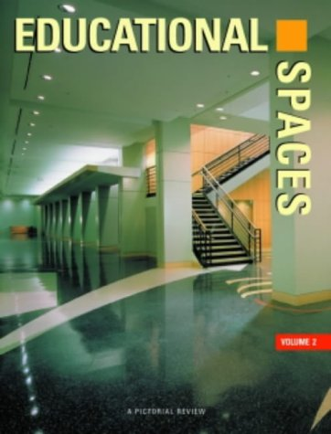 Educational Spaces, Vol. 2: A Pictorial Review (Volume II): Images Publishing Group