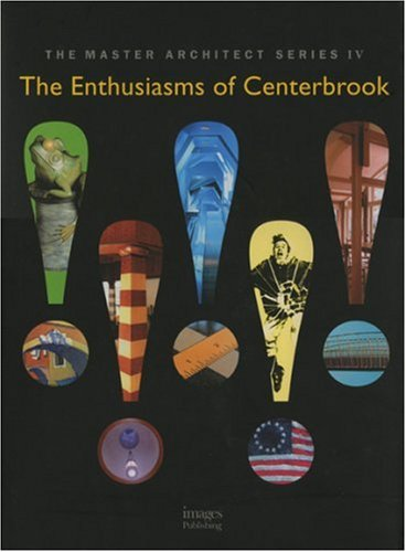 The Enthusiasms of Centerbrook: Selected and Current: William H. Grover,