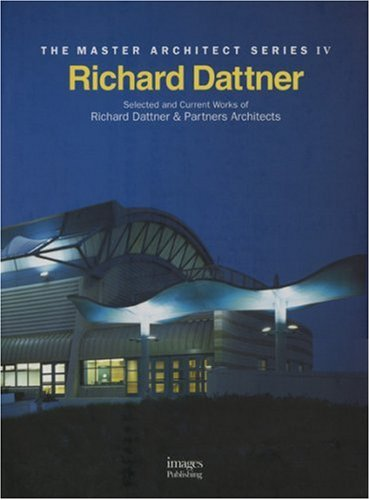 Richard Dattner Architect: Selected and Current Works----Master: Richard Dattner &