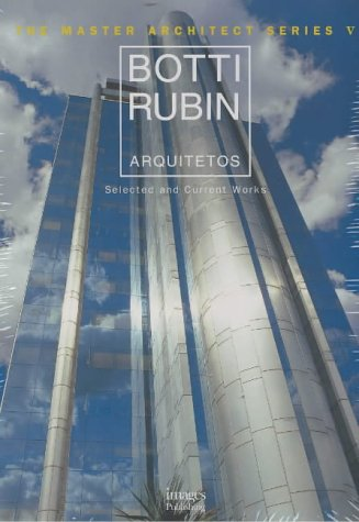 Botti Rubin Arquitetos: Selected and Current Works