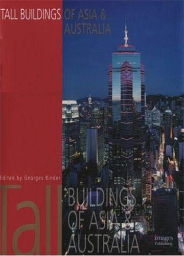 Tall Buildings of Asia and Australia: Images Publishing Group
