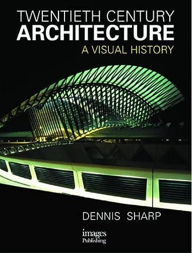 9781864700855: Twentieth Century Architecture: A Visual History