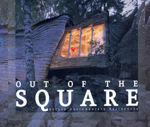 Out of the Square: Unique Contemporary Residences: Stephen Crafti