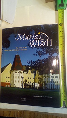 9781864701463: Maria's Wish: The Story of the Maria Fereri Children's Hospital