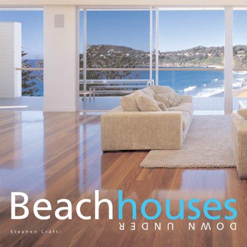 9781864701494: Beach Houses Down Under