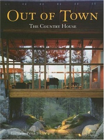 Out of Town: The Country House (9781864701500) by Peter Hyatt