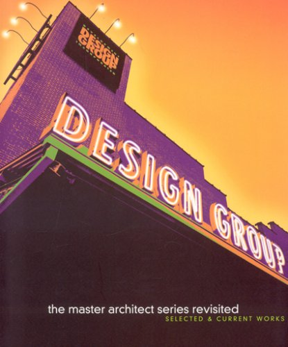 Development Design Group Inc.: Revisited (Master Architect: Images Publishing Group