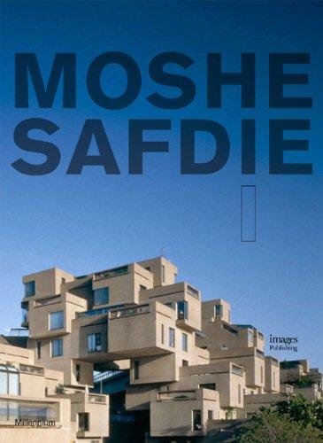 Moshe Safdie (Millennium) (Volume 1): Paul Goldberger (Contributor), Michael Sorkin (Contributor), ...
