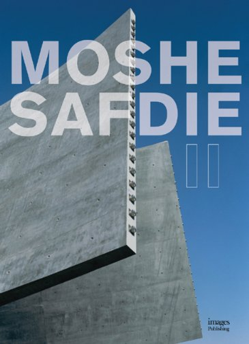 9781864701630: Moshe Safdie (The Millennium Series) (Volume 2)