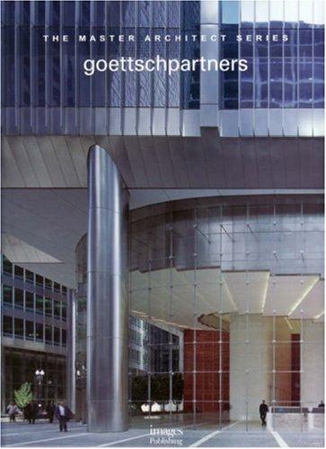9781864701685: Goettsch Partners (The Master Architect Series)
