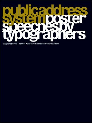 Public Address System: Poster Speeches by Typographers: A. Lewis
