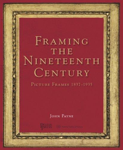 9781864701999: Framing the Nineteenth Century