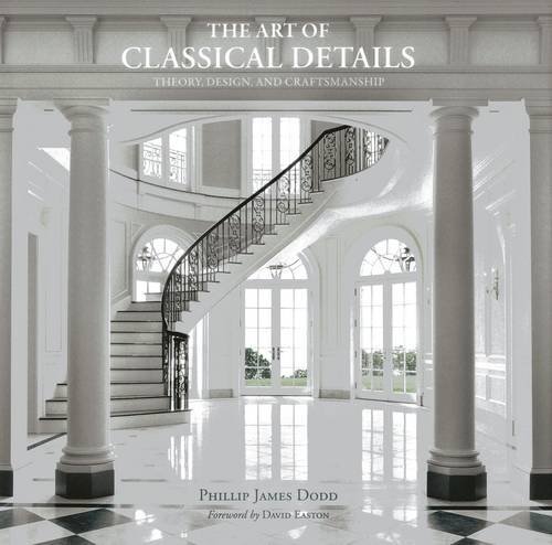 9781864702033: The Art of Classical Details: Theory, Design & Craftsmanship