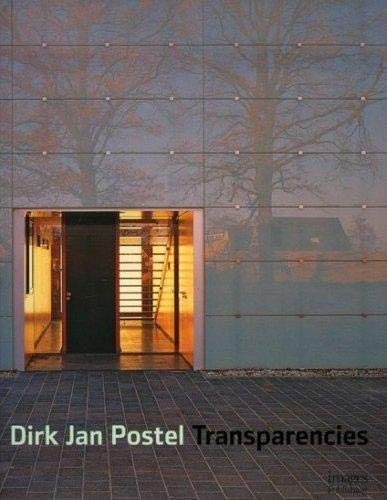 Dirk Jan Postel: Transparencies Master Architects Series (The Master Architects Series): Images ...