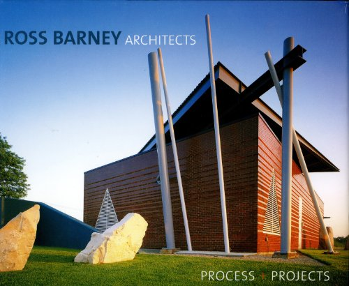 Ross Barney Architects: Process + Projects: Images Publishing