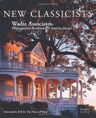 9781864702330: Wadia Associates New Classicists: Residential Architecture of Distinction