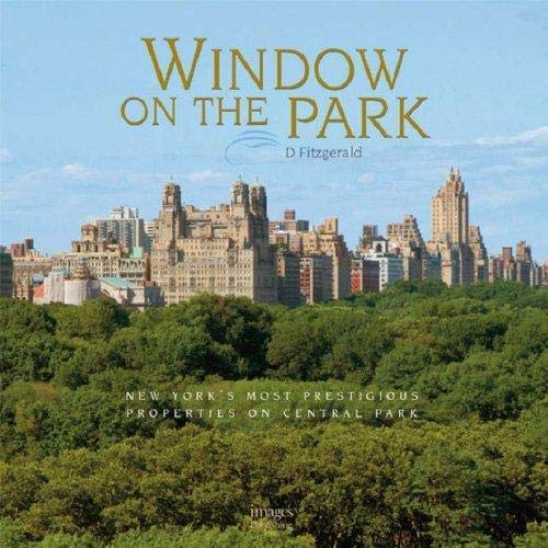 9781864702767: Window on the Park: New York's Most Prestigious Properties on Central Park