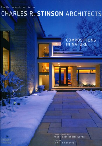 9781864702996: Charles R. Stinson Architects: Compositions in Nature The Master Architect Series